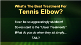 Treatment for Tennis Elbow – What's the best?