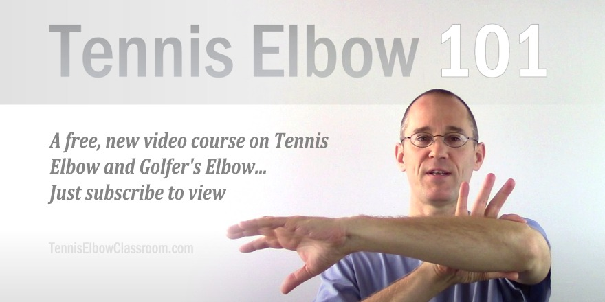 Tennis Elbow 101 - A free video introductory course