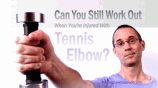 Can You Keep Working Out If You Have Tennis Elbow?
